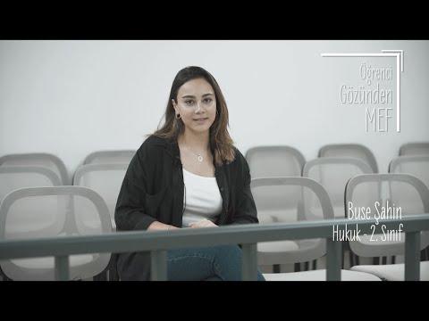 Öğrenci Gözünden MEF Üniversitesi / Buse Şahin - Hukuk