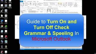 Guide to Turn On and Turn Off English grammar & spelling cheking In Microsoft Outlook 2010