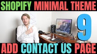 Shopify Minimal Theme Tutorial (Part 9) - How To Add Contact Us Page To Shopify Store 2019
