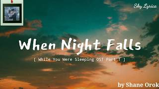 Download Lagu Eddy Kim - When Night Falls _[While You Were Sleeping OST]_ ( English Cover by Shane Orok ) LYRICS mp3