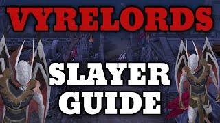 Download lagu Vyrelords Slayer Guide Updated XP and Drops MP3