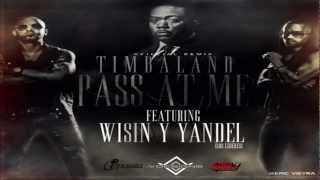 Timbaland Ft. Wisin & Yandel Pass At Me (Official Remix)