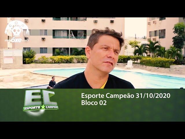 Esporte Campeão 31/10/2020 - Bloco 02