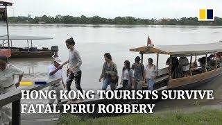 Hong Kong tourists survive fatal Peru armed robbery