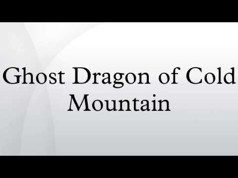 Ghost Dragon of Cold Mountain