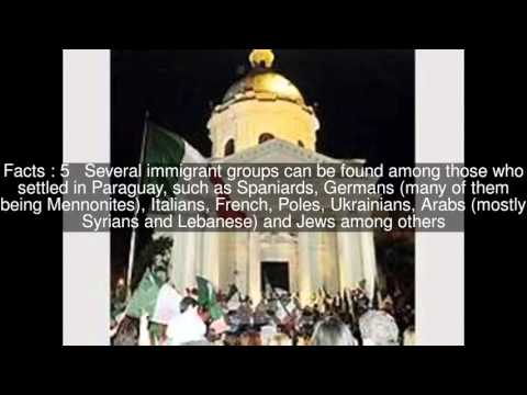 Immigration to Paraguay Top  #7 Facts