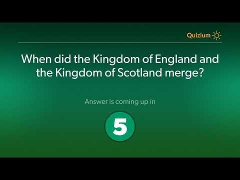 When did the Kingdom of England and the Kingdom of Scotland merge?   United Kingdom Quiz