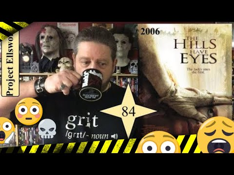 THE HILLS HAVE EYES (2006) MOVIE REVIEW - Project Ellsworth #84