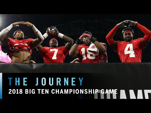 Behind the Scenes: 2018 Big Ten Football Championship | Ohio State | Northwestern | The Journey