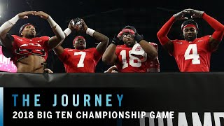 Behind the Scenes at the 2018 Big Ten Football Championship | Ohio State | Northwestern | The Journe