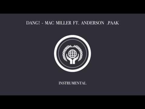 Mac Miller - Dang! (Instrumental) ft. Anderson .Paak