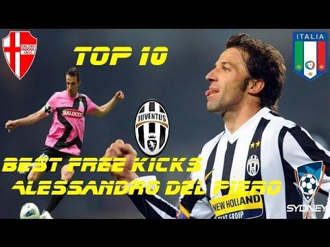 TOP 10 Best Free Kicks Alessandro Del Piero