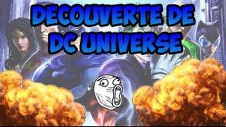 [PS4] DECOUVERTE DC UNIVERSE ONLINE