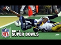 Top 10 Super Bowls of All Time | NFL Total Access