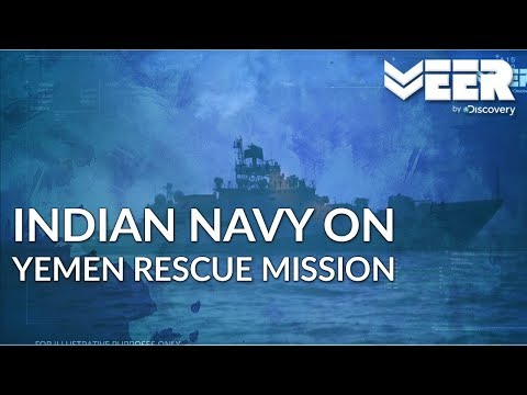 Operation Raahat - Part 2 of 3 | Indian Navy Rescue Mission