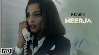 Neerja | Hijack | Dialogue Promo 3 | Sonam Kapoor | Shabana Azmi