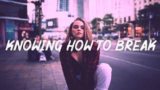 Last Heroes & RUNN - Knowing How To Break (Lyrics)