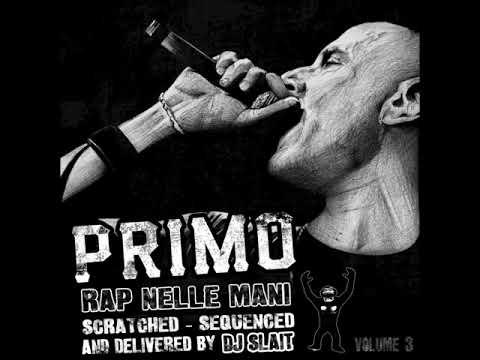Già Lo Sai Intro Dj Slait Rap Nelle Mani Vol 3 - Primo Brown (Rap Nelle Mani Vol. 3) [FREE]