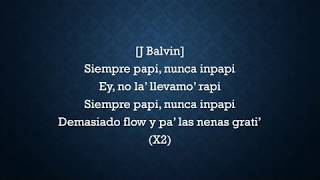 Siempre Papi, Nunca Inpapi - Luigi 21 Plus, J Balvin Letra