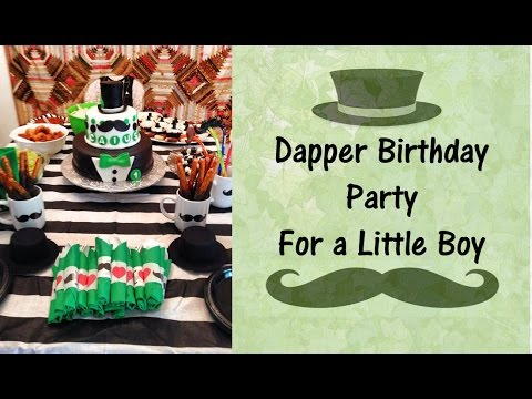 Dapper Birthday Party Ideas 1yearold boy dapper party tips YouTube