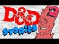"D&D Stories: ""Creativity kills"""