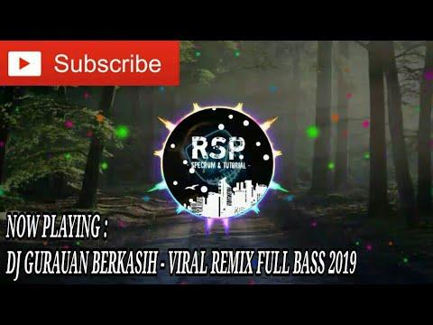 dj-gurauan-berkasih---viral-remix-full-bass-2019