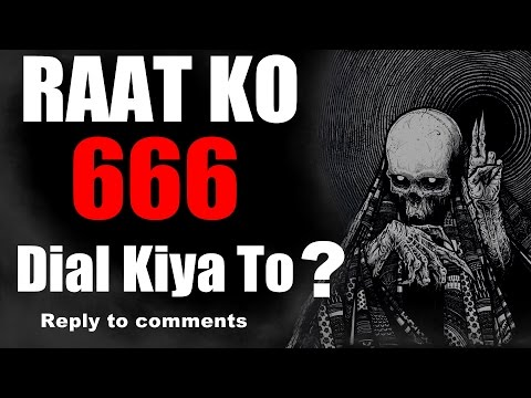 Raat Ko 666 Dial Kiya To ? | Reply to the comments