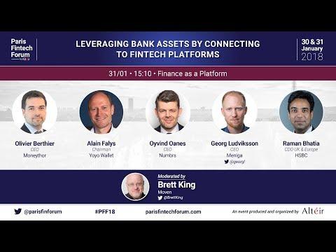Leveraging bank assets by connecting to fintech platforms - Paris Fintech Forum 2018