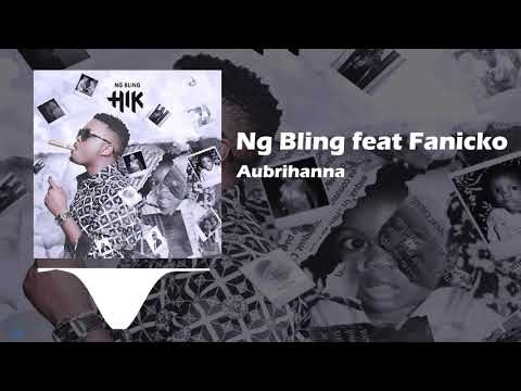 Ng Bling - Aubrihanna Feat Fanicko