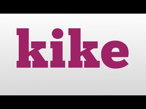 kike meaning and pronunciation