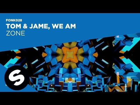 Tom & Jame vs We AM - Zone (Official Audio)