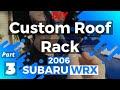 DIY Custom Roof Rack PART *3/4* Subaru OEM roof rack bracket removal and new bracket install