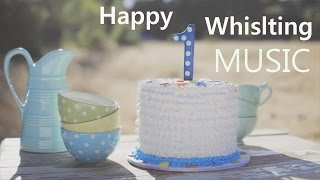 Whistling Happy Background Music for Videos & Kids
