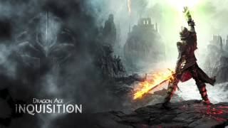 Dragon Age Inquisition - The Dawn Will Come (Main Theme Mix)