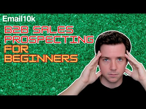 Sales Prospecting for B2B Sales for Beginners | Business Development 101