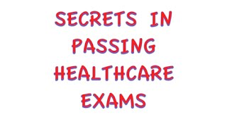 secrets on how to pass healthcare exams