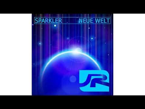 Sparkler Neue Welt (Cheda Ray Club Mix)