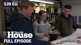 This Old House | Homeowners Pitch In (S39 E11) | FULL EPISODE