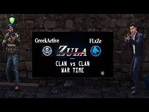 ZULA EU ☆ ClanWar 5v5 ☆ GreekActive vs FLxZe ☆