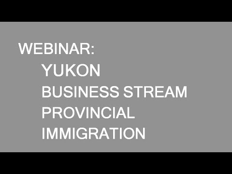 Immigration to Yukon. Business Stream
