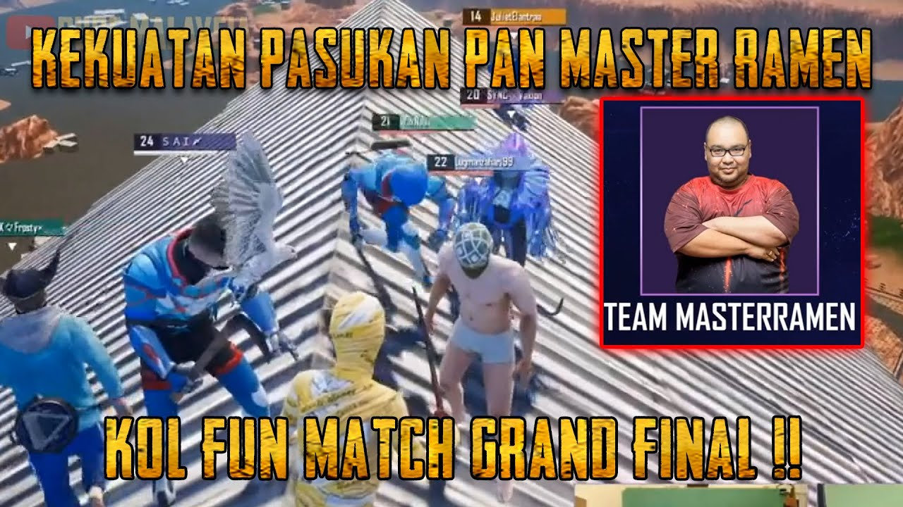 Master Ramen VS Daddy Hood !! Grand Final KOL FUN MATCH | PUBG Mobile Malaysia