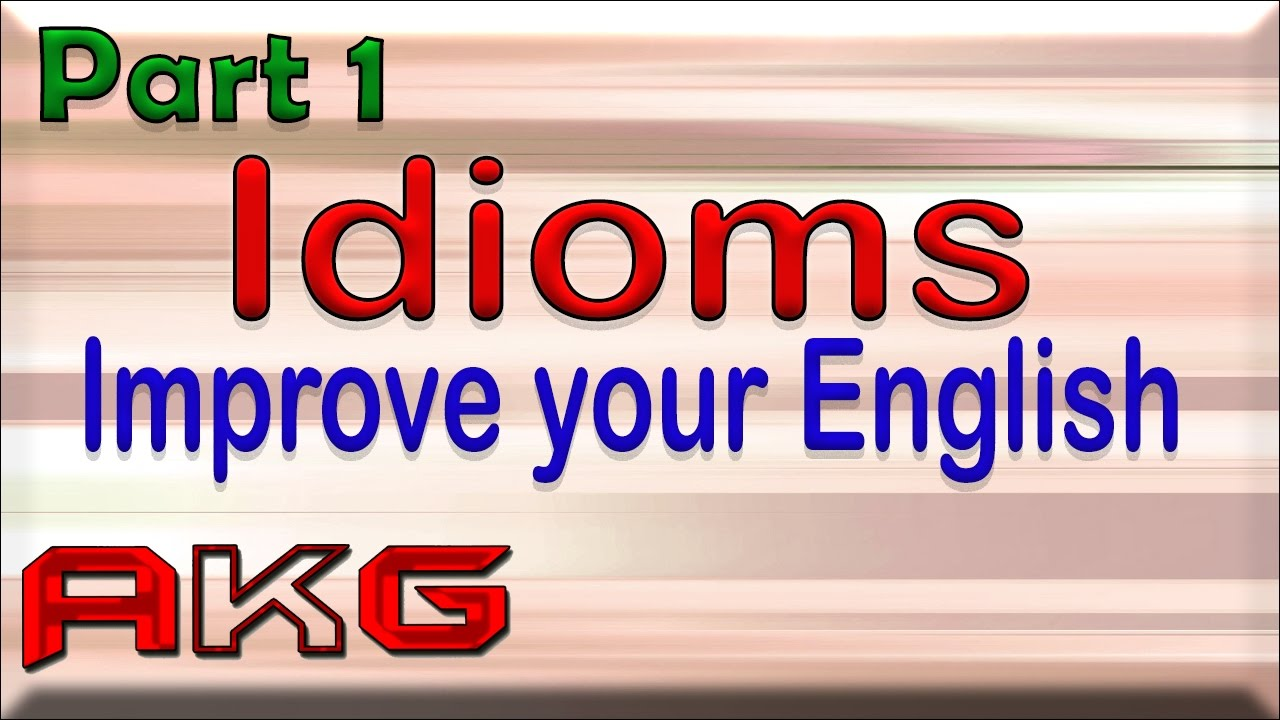 Idioms And Phrases With Meaning Part 1 In Hindi Youtube
