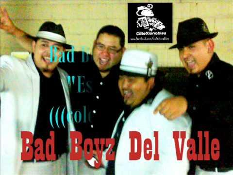 Los Bad boyz Del Valle- Estos Celos (((coleXionables)))