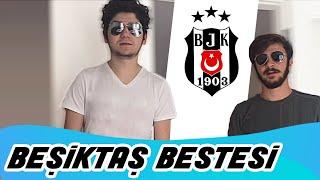 Beşiktaş Yeni Rap Bestesi