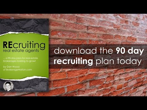 Real Estate Agent Recruiting by Dan Wood