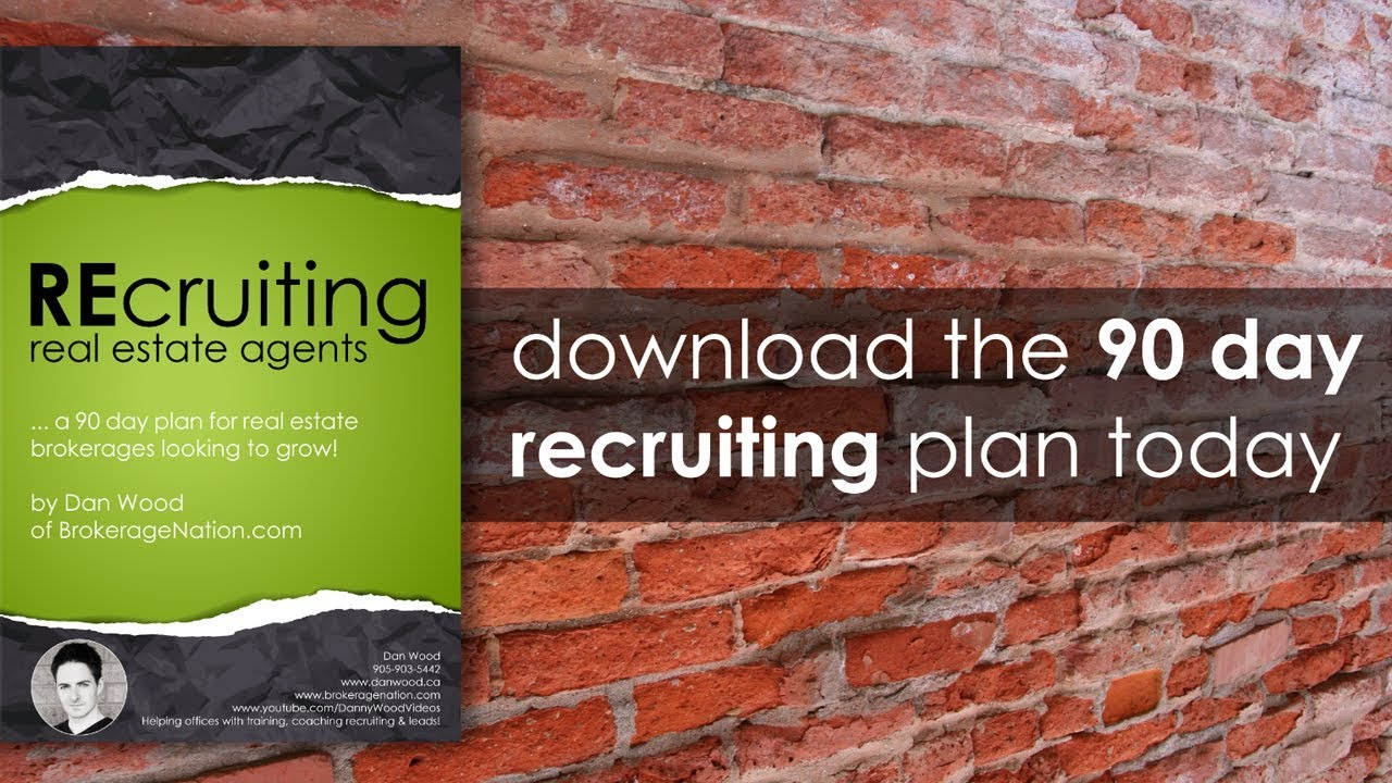 real estate agent recruiting by dan wood youtube