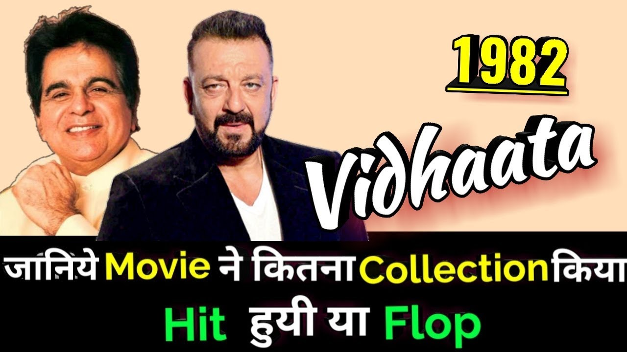 Download Dilip Kumar VIDHAATA 1982 Bollywood Movie LifeTime WorldWide Box Office Collections