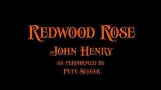Redwood Rose - John Henry