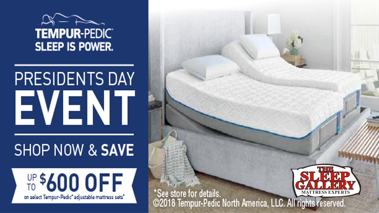 tempur pedic store. The Sleep Gallery -2018 Presidents\u0027 Day Tempurpedic Tempur Pedic Store