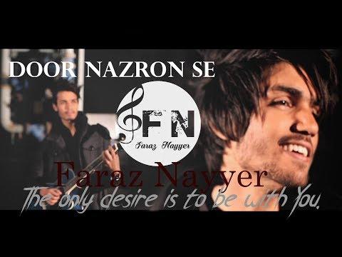 Faraz Nayyer-Door Nazron Se. (OFFICIAL VIDEO HD)